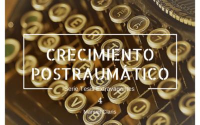 ¿Qué es el Crecimiento Postraumático? Un origen conservador del concepto